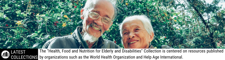 Health, Food and Nutrition for the Elderly and Disabilities Collection